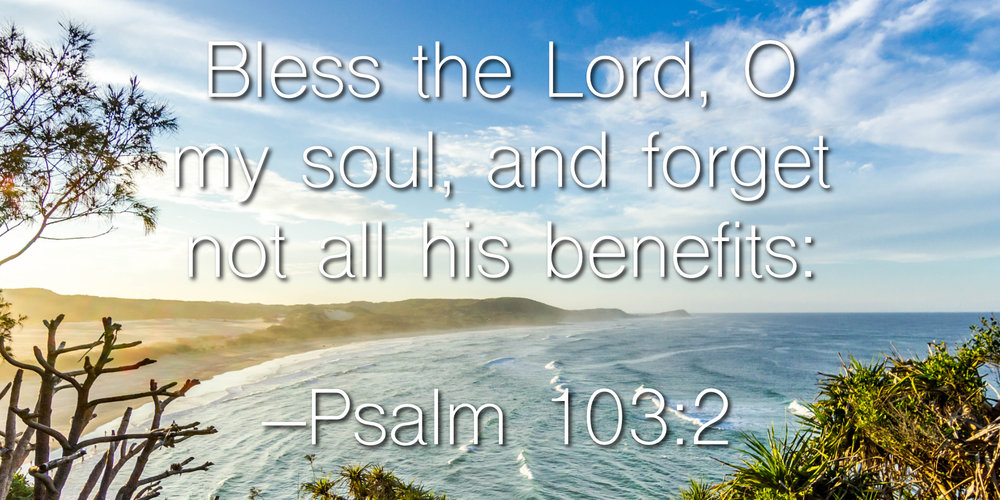 What Leads to Forgetting the Lord's Benefits?